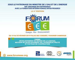 Forum Energie - Eau - Environnement (4e éd) @ Palais des Congrès, Yaoundé