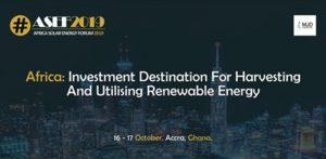 Africa Solar Energy Forum (ASEF) 2019 @ Accra, Ghana