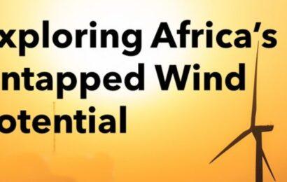 Le potentiel de l'Afrique dans l'éolien onshore représente 90 fois la capacité installée de cette ressource dans le monde (étude)